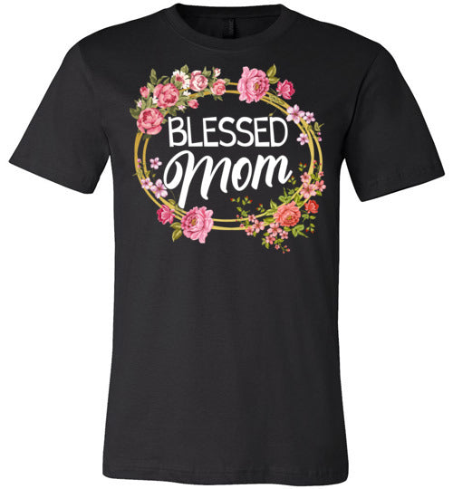 Blessed Mom V1 T-shirt