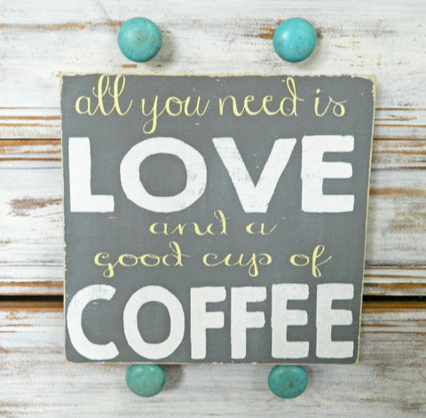 All You Need Is Love And A Good Cup Of Coffee