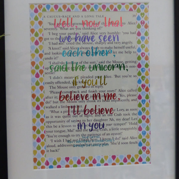 Rainbow coloured foil quote Alice believe in me