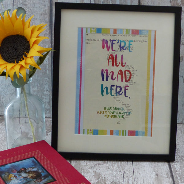 Alice we're all mad here quote print