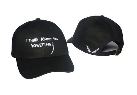 I Think About You Sometimes Baseball Cap