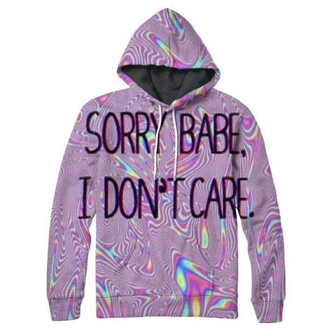 Sorry Babe IDC Hoodie