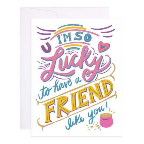9th Letter Press - A Friend Like You - A2 (5.5 x 4.25)