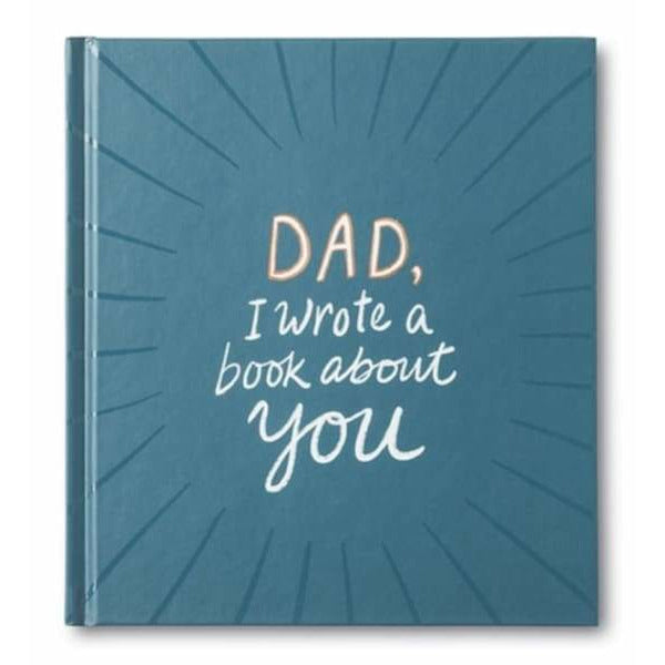 Dad I Wrote A Book About You