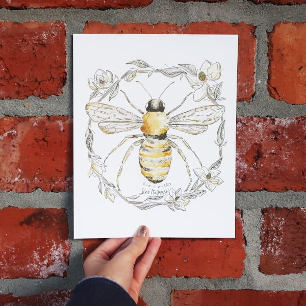 """Don't Worry Bee Happy Print"