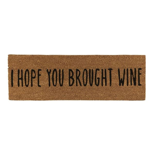 I Hope You Brought Wine Doormat