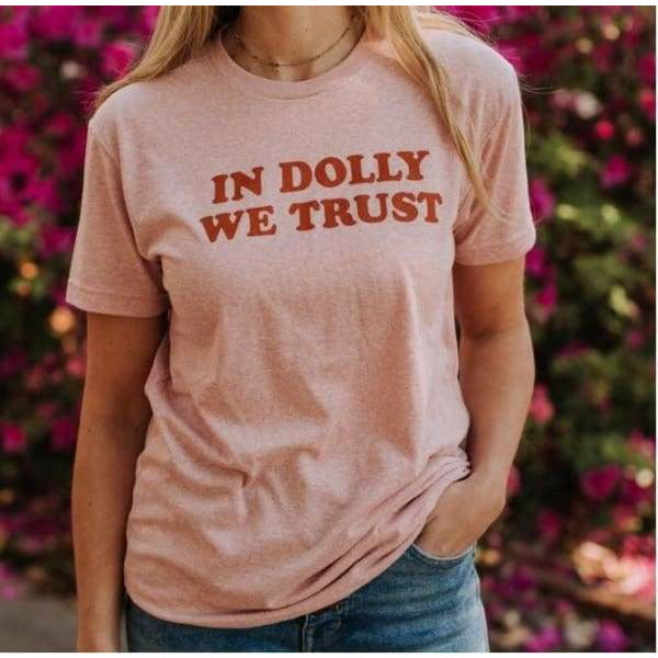 In Dolly We Trust T-Shirt