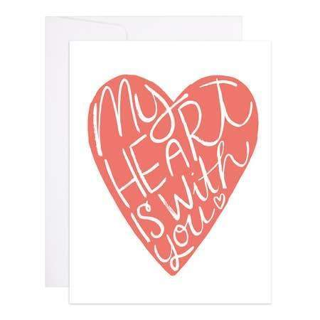 9th Letter Press - My Heart Is With You - A2 (4.25 x 5.5)