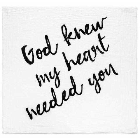 Organic Cotton Muslin Swaddle Blanket - God knew my heart - XL 47x47in