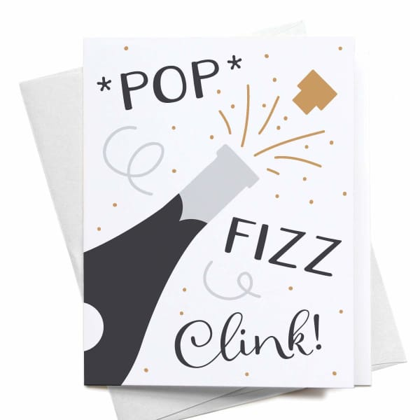 Pop Fizz Clink Champagne Greeting Card