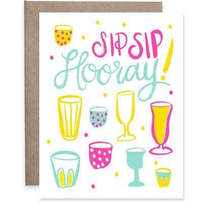 9th Letter Press - Sip Sip Hooray - A2 (5.5 x 4.25)