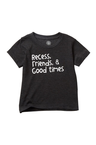 Recess, Friends and Good Times Charcoal Short Sleeve Tee