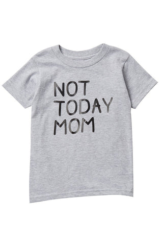 Not Today Mom Heather Gray Short Sleeve Tee