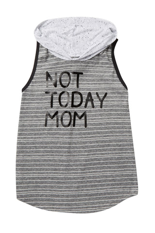 Not Today Mom Hooded Tank Tee