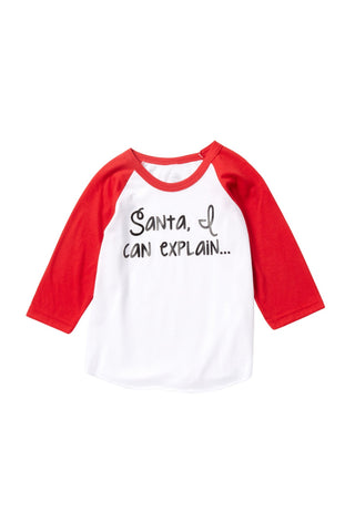 Santa, I can Explain... Raglan Tee