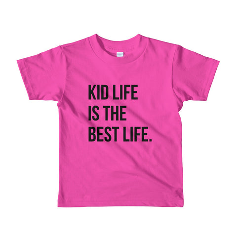 Kid Life is the Best Life