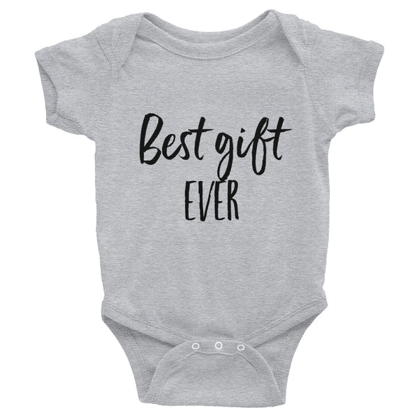 Best Gift Ever Infant Bodysuit, 3 color options