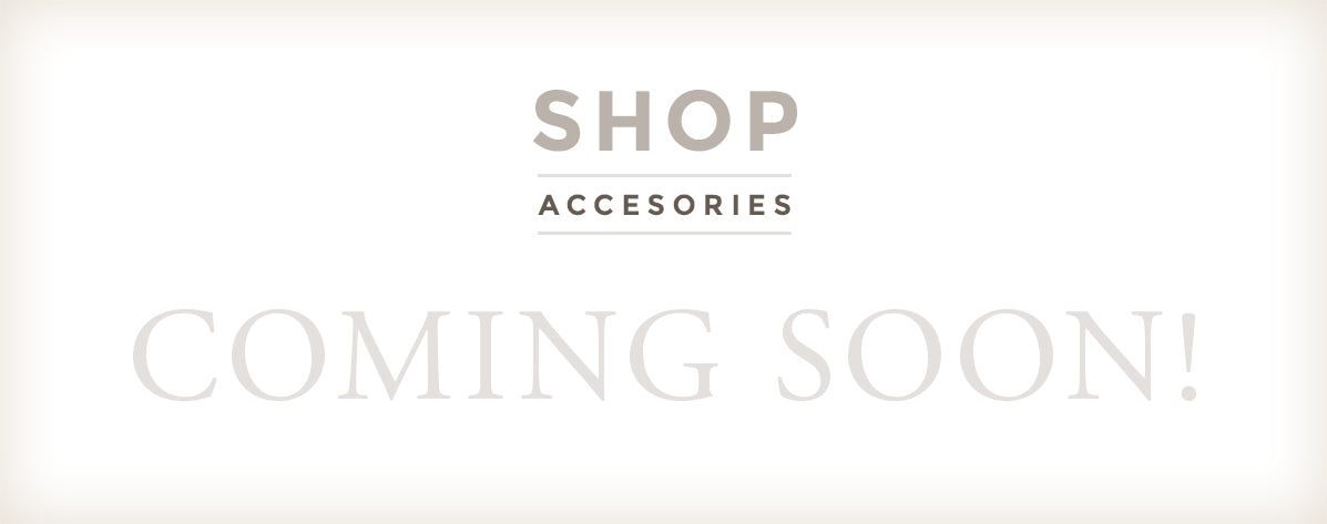 Accessories Coming Soon Banner