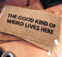 Doormat: Good Kind of Weird