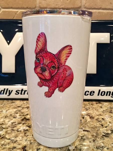 Frenchie YETI Rambler Tumblers-Powder Coated with a custom French Bulldog - That's My Yeti