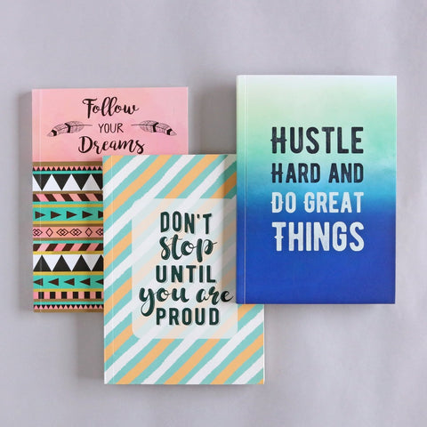 Set of 3 Notebooks - Don't Stop, Hustle Hard, Follow Your Dreams