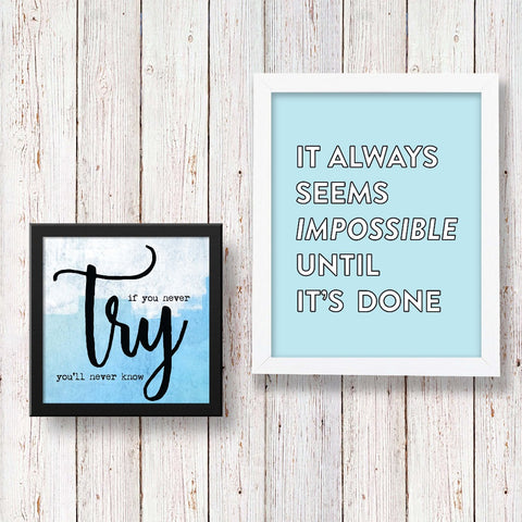 Set of 2 Art Frames - It Always Seems & Try