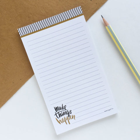 Make Things Happen - Notepad