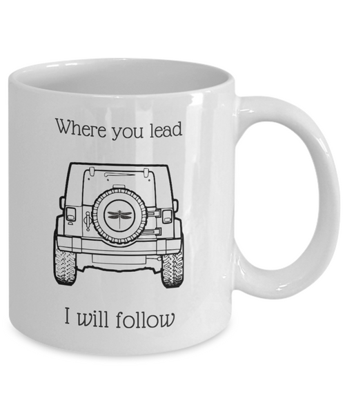 Where You Lead, I Will Follow Mug