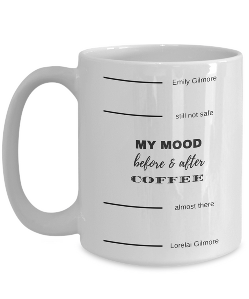 My Mood Before & After Coffee Mug - Gilmore Girls