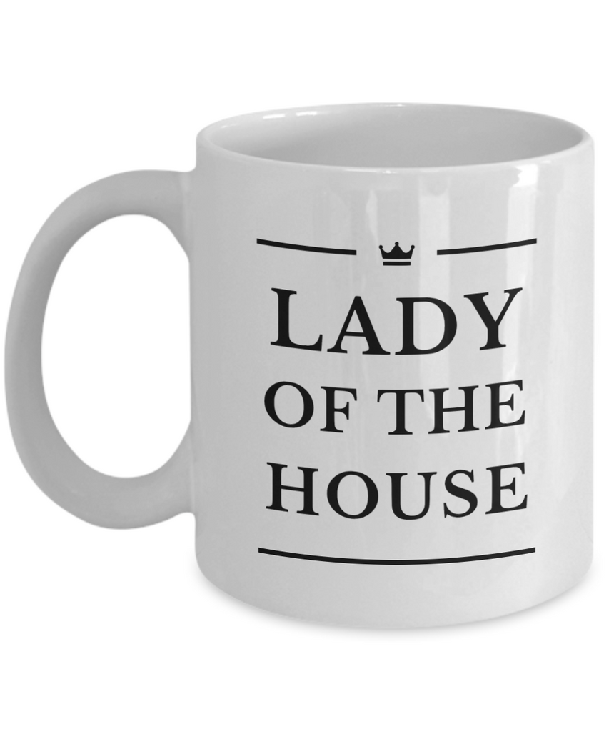 Lady of the House - Ceramic Mug