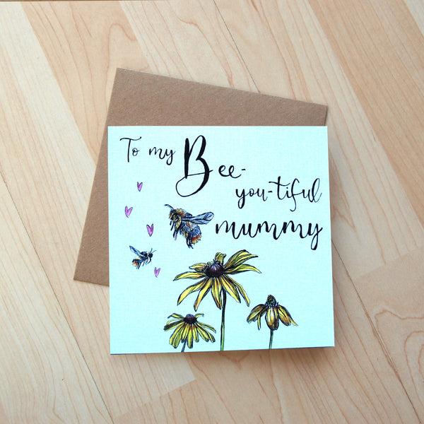 Bee-you-tiful Mummy illustration Card
