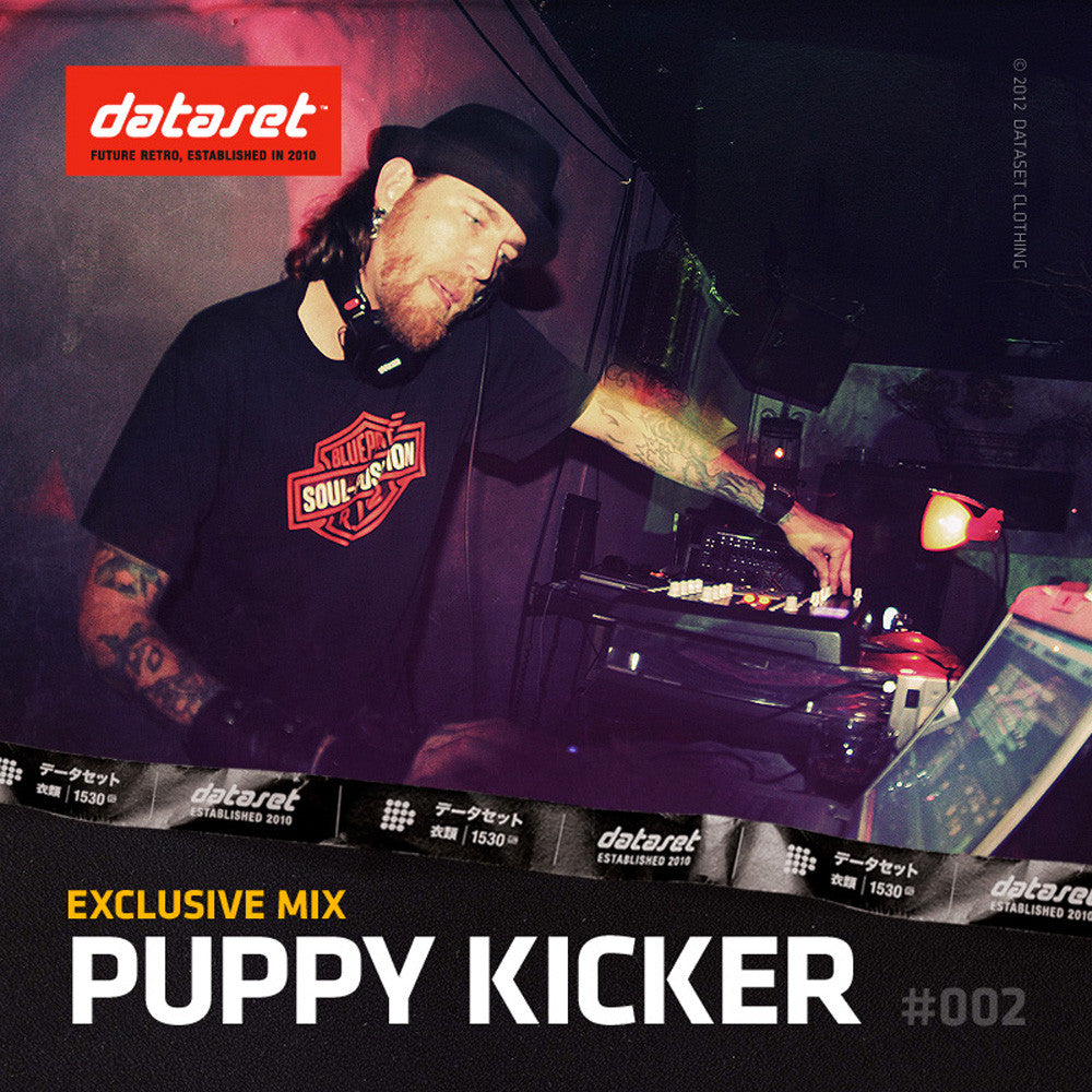 EXCLUSIVE MIX #002 : Puppy Kicker
