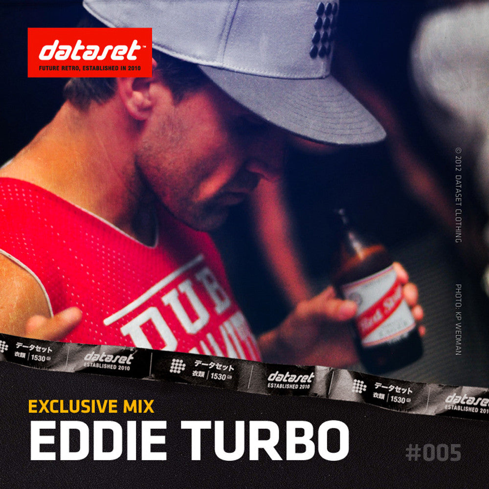 EXCLUSIVE MIX #005: Eddie Turbo