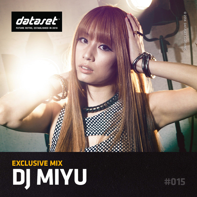 EXCLUSIVE MIX #015: Dj Miyu