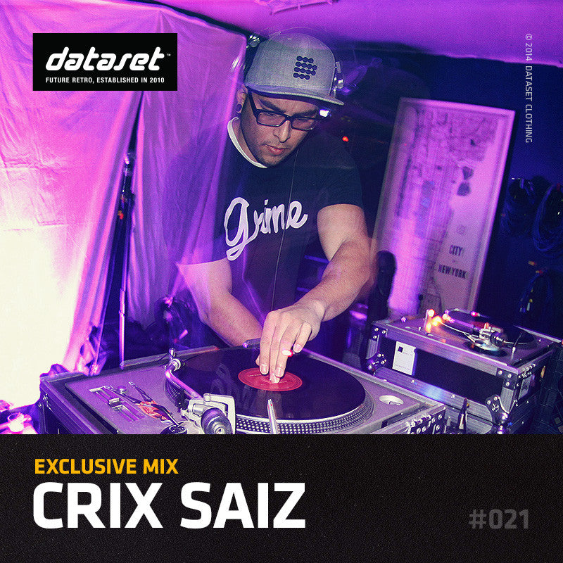 EXCLUSIVE MIX #021: Crix Saiz