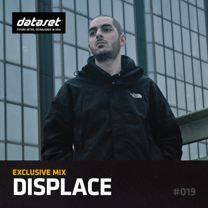 EXCLUSIVE MIX #019: Displace