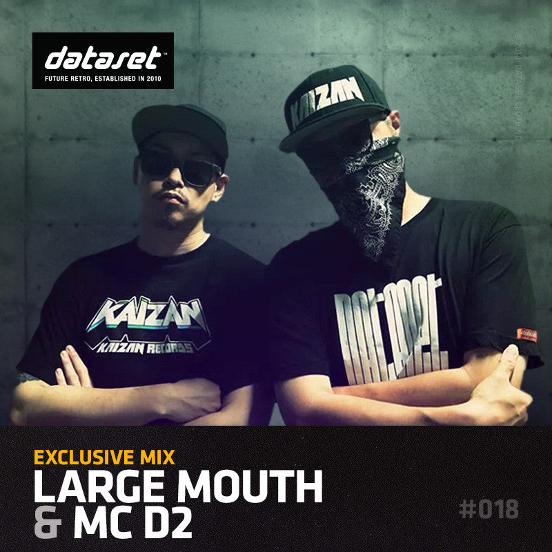 EXCLUSIVE MIX #018: Large Mouth & MC D2