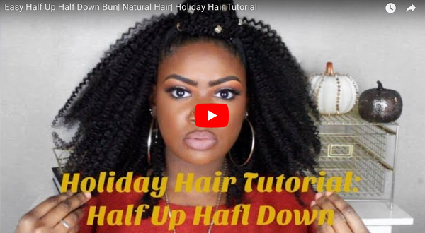 By Andria: Half Up Half Down Holiday Tutorial Using Kinky Coily