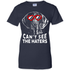 Can't see the haters german shorthaired pointer Ladies' T-Shirt