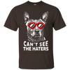 Cattle Dog can't see the haters T-Shirt