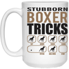 Stubborn Boxer Tricks 15 oz. White Mug