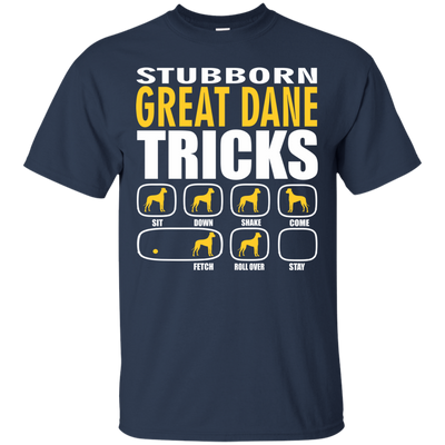 Stubborn Great Dane Tricks Unisex T-Shirt