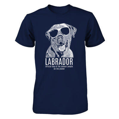 Official dog of the coolest people on the planet - Labrador Unisex Shirt