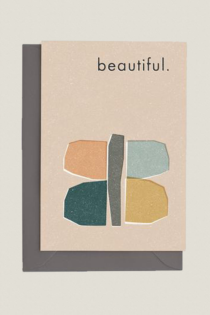 Beautiful - Greetings Card
