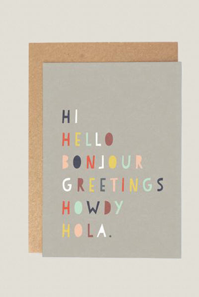 Hi Hello Bonjour ... - Greetings Card