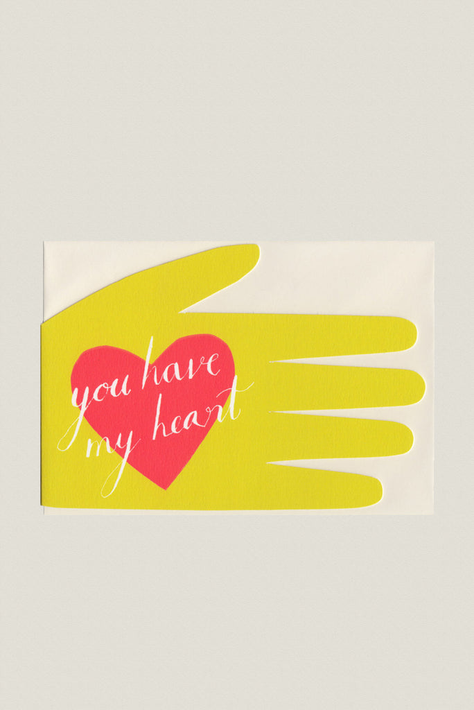 You Have My Heart - Greetings Card