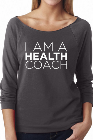 I am a Health Coach (dark grey pullover)