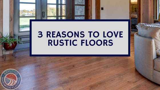 Why should I opt for a Rustic Wide Plank Hardwood Floor?