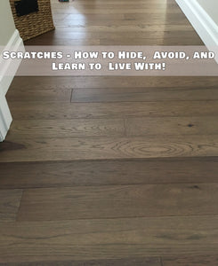 Ways to Hide, Avoid, and Live With Hardwood Flooring Scratches