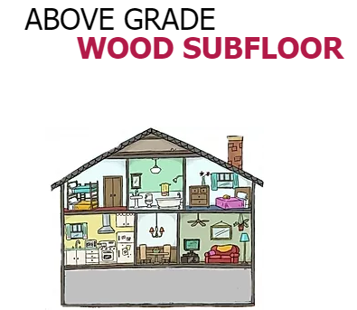 ABOVE GRADE:  WOOD BASED SUB-FLOOR : New Home Build